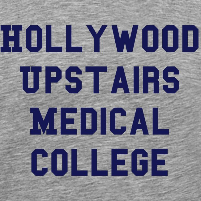 Hollywood Upstairs Medical College