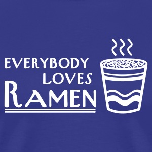 Everybody Loves Ramen - Men's Premium T-Shirt