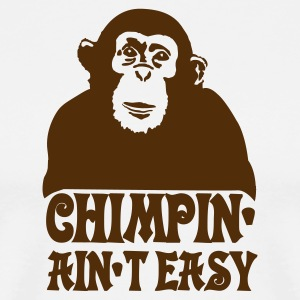 White chimpin ain't easy Men - Men's Premium T-Shirt