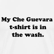 Design ~ My Che Guevara t-shirt is in the wash