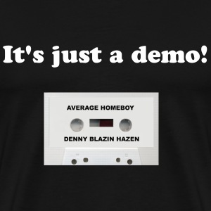 Average Homeboy Demo T-Shirt - Men's Premium T-Shirt