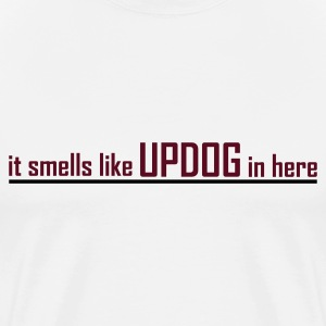 Natural It smells like UPDOG in here Men - Men's Premium T-Shirt