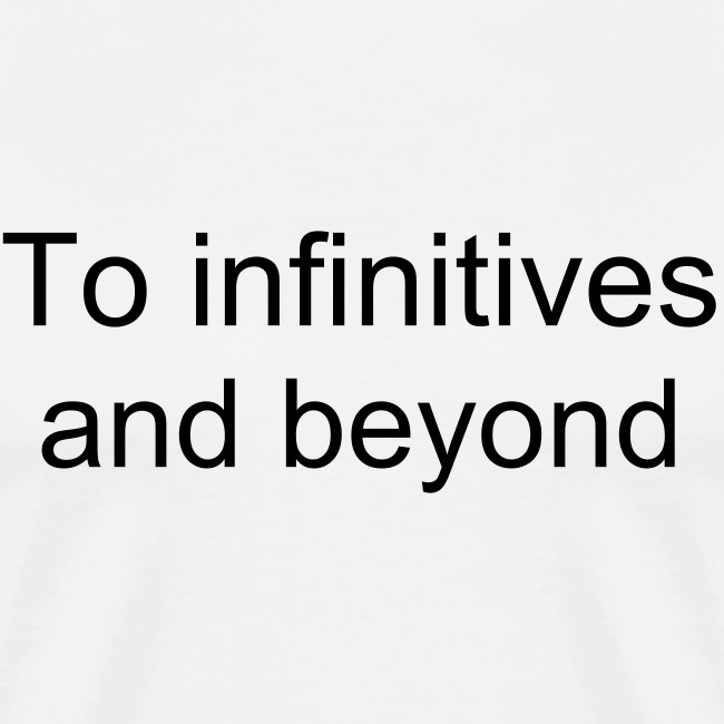 To infinitves and beyond