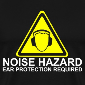 Noise Hazard - Ear Protection Required - Men's Premium T-Shirt