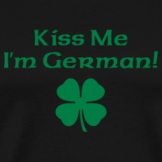 Black Kiss Me I'm German Men
