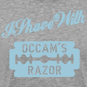 Ash  I shave with Occam's Razor Men - Men's Premium T-Shirt