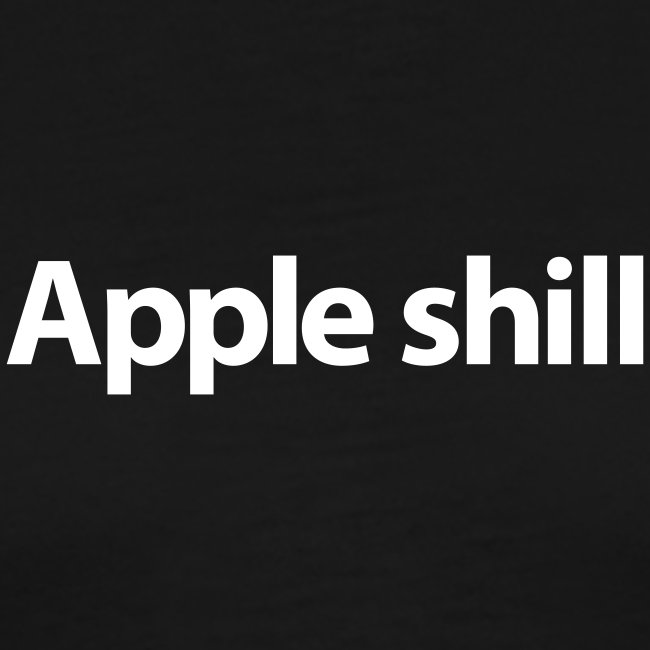 Apple Shill T-Shirt