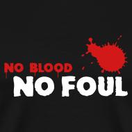 Design ~ No Blood No Foul