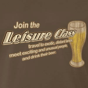 Chocolate Join The Leisure Class Men - Men's Premium T-Shirt