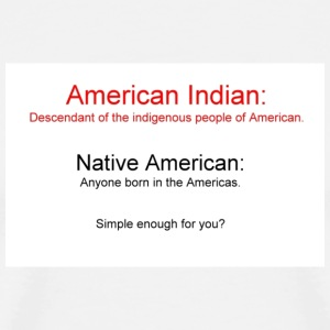 White American Indian vs Native American Men - Men's Premium T-Shirt