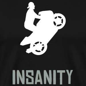 Insanity Motorcycle Wheelie - Men's Premium T-Shirt
