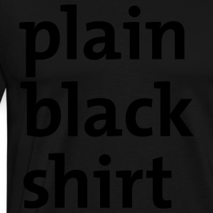 Black plain black shirt Men - Men's Premium T-Shirt