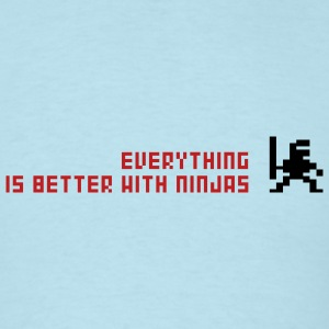 Sky blue Everything is better with ninja Men - Men's T-Shirt