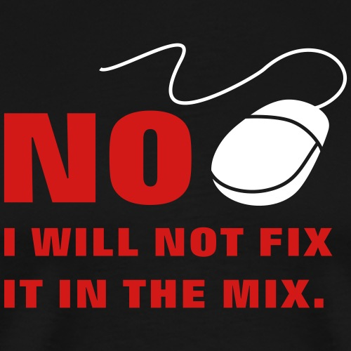 I Will Not Fix