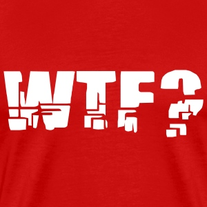 Red WTF? Men - Men's Premium T-Shirt