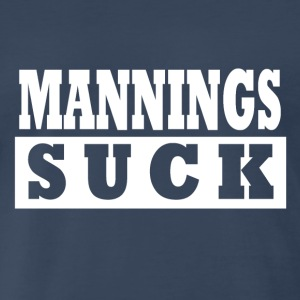 Mannings Suck! Men's Navy Blue T-Shirt - Men's Premium T-Shirt