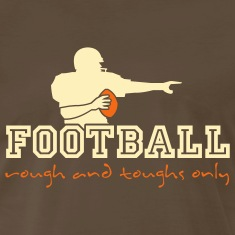Chocolate american_football_ruff_n_tuffs_only T-Shirts (Short sleeve)