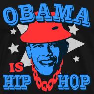 Design ~ Obama Is Hip Hop T-Shirt