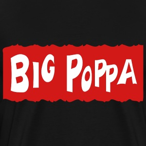 Black Big Poppa With Background T-Shirts (Short sleeve) - Men's Premium T-Shirt