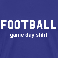 Design ~ Football Game Day Shirt