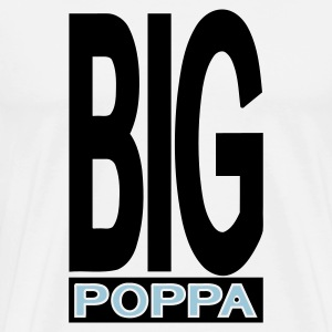 White Big Poppa With Outline T-Shirts (Short sleeve) - Men's Premium T-Shirt