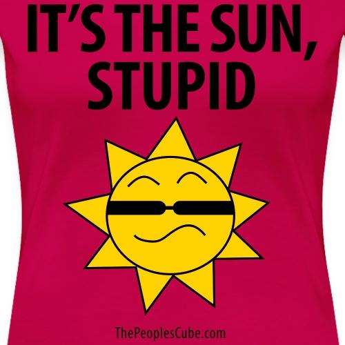 It's the sun, stupid!