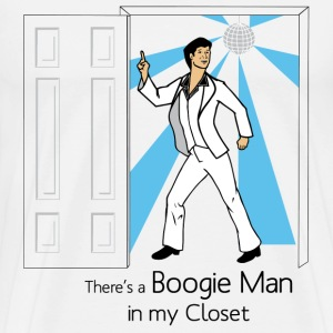 Boogie Man in My Closet - Men's Premium T-Shirt