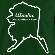 Design ~ Alaska - No Crackheads Here