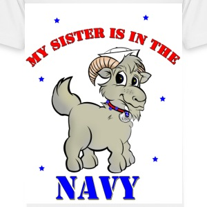 My sister is in the navy. - Toddler Premium T-Shirt
