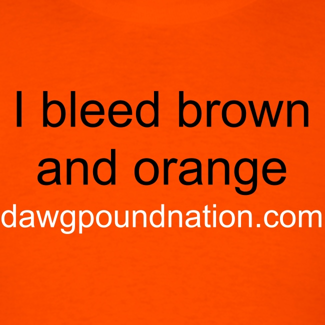I bleed brown and orange tee
