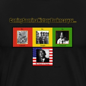 Black (Obama) Black History T-Shirts - Men's Premium T-Shirt
