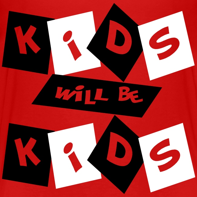 Kool Kids Tees 'Kids Will Be Kids' Toddler Tee in Red