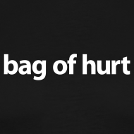 Design ~ Bag of Hurt T-Shirt
