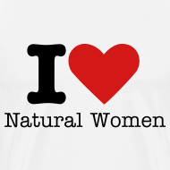 Design ~ I love Natural Women