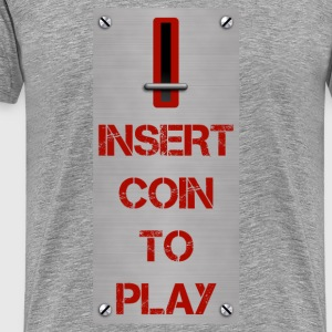 insert coin to play - Men's Premium T-Shirt