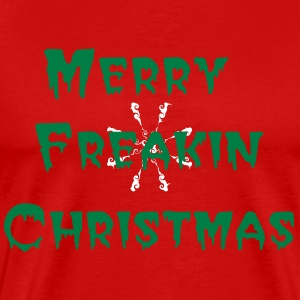 Merry Freakin Christmas - Men's Premium T-Shirt