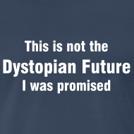 Design ~ Dystopian Future
