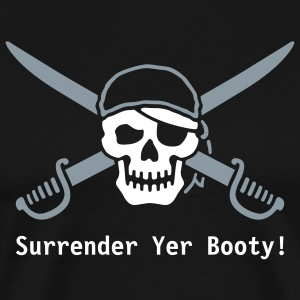 Surrender Yer Booty! [flex] - Men's Premium T-Shirt