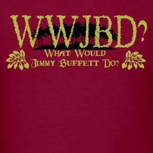 Burgundy WWJBD? T-Shirts - Men's T-Shirt