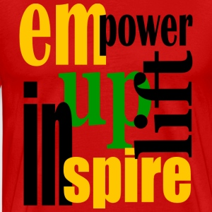 Red Empower, Uplift, Inspire - Yellow, Blk, Grn--Digital Direct T-Shirts - Men's Premium T-Shirt