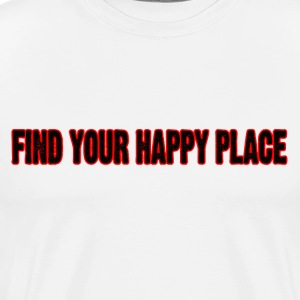 Find Your Happy Place - Men's Premium T-Shirt