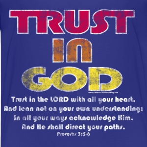Christian Kids T-Shirt, Trust in God, Bible Verse - Kids' Premium T-Shirt