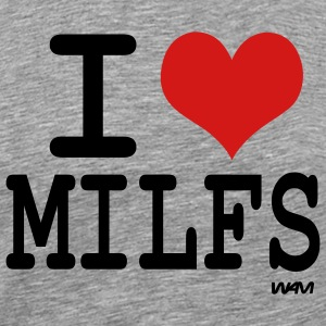 Ash  i love milfs by wam T-Shirts - Men's Premium T-Shirt
