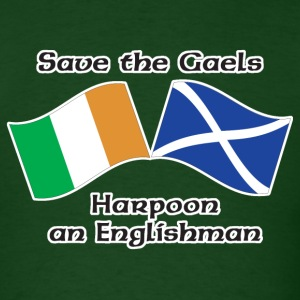 Forest green Save the Gaels, harpoon an Englishman T-Shirts - Men's T-Shirt