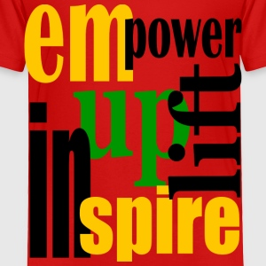 Red Empower, Uplift, Inspire - Yellow, Blk, Grn--Digital Direct Toddler Shirts - Toddler Premium T-Shirt