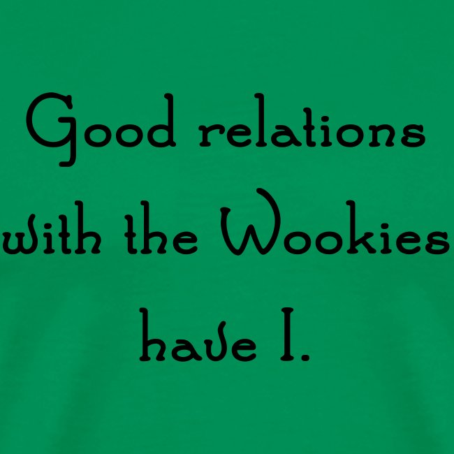 Friends with Wookies