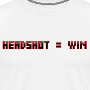 Headshot = Win - Men's Premium T-Shirt
