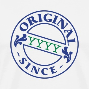 White original since + your year of birth T-Shirts - Men's Premium T-Shirt