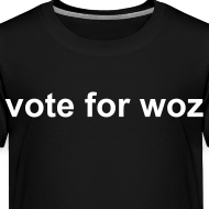 Design ~ Toddler 'vote for woz' T-Shirt