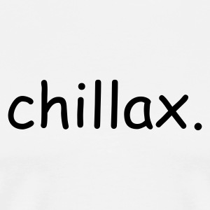 Chillax - Wht SS Men - Men's Premium T-Shirt